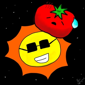 Well, I don't imagine the tomato would be happy to be growing on the sun.  It's hot.  Also, even though I put stars in the background, it's a lie.  You'd never be able to see any stars in the background with the sun in the way.  It's too bright.